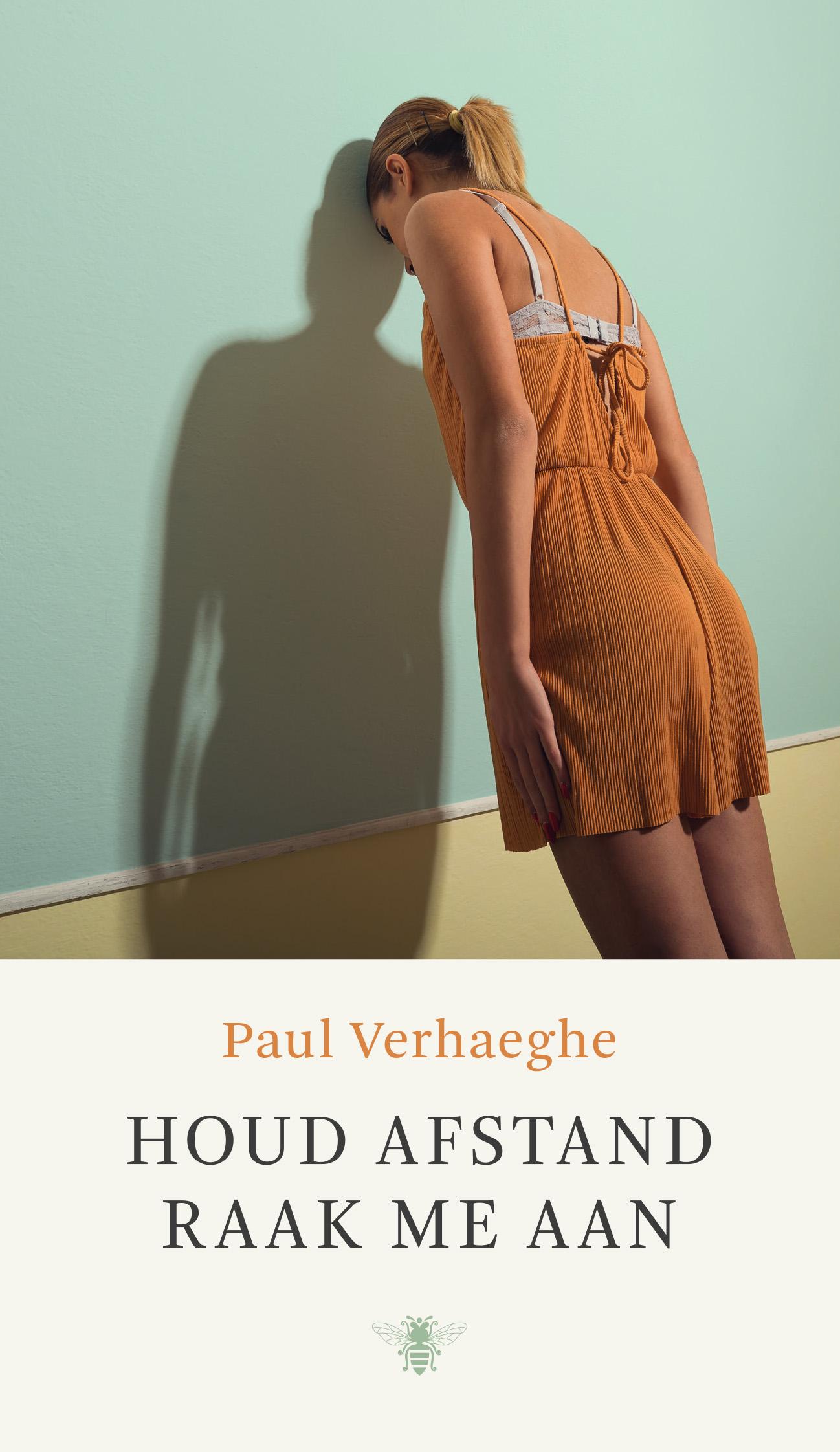 Paul Verhaeghe - Houd afstand raak me aan
